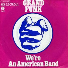 grand-funk-railroad-were-an-american-band-single-cover